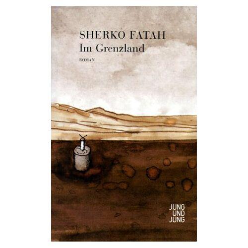 Sherko Fatah - Im Grenzland - Preis vom 13.04.2021 04:49:48 h