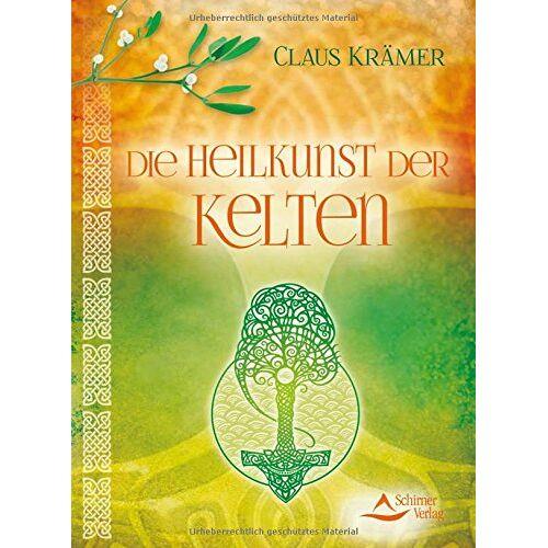 Claus Krämer - Die Heilkunst der Kelten - Preis vom 16.04.2021 04:54:32 h