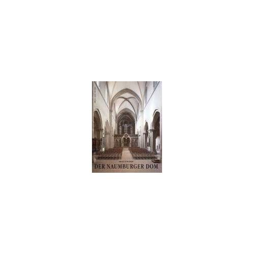 Ernst Schubert - Der Naumburger Dom - Preis vom 26.02.2021 06:01:53 h
