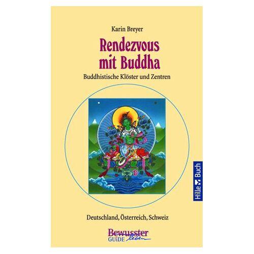 Karin Breyer - Rendezvous mit Buddha - Preis vom 10.12.2019 05:57:21 h