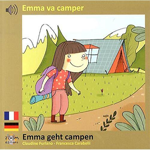 Claudine Furlano - Emma va camper (français / allemand) - Preis vom 20.10.2020 04:55:35 h