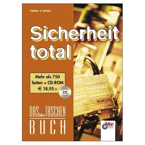 Markus a Campo - Sicherheit total. Das bhv Taschenbuch. Mit CD-ROM - Preis vom 14.01.2021 05:56:14 h