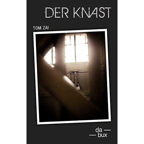 Tom Zai - Der Knast - Preis vom 04.09.2020 04:54:27 h