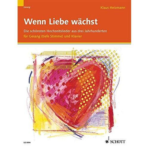 Klaus Heizmann - Wenn Liebe Waechst - Hochzeitsliederbuch. Gesang Hoch, Klavier, Orgel - Preis vom 25.01.2021 05:57:21 h