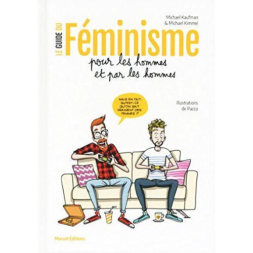 - Le guide du féminisme pour les hommes et par les hommes - Preis vom 05.09.2020 04:49:05 h