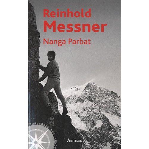Reinhold Messner - Nanga Parbat - Preis vom 07.05.2021 04:52:30 h