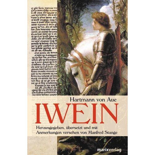 Hartmann von Aue - Iwein. Mittelhochdeutsch / Neuhochdeutsch - Preis vom 18.10.2020 04:52:00 h