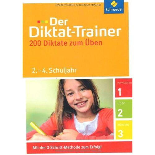 Hedi Berens - Der Diktat-Trainer: 2. - 4. Schuljahr: 200 Diktate zum Üben - Preis vom 21.04.2021 04:48:01 h