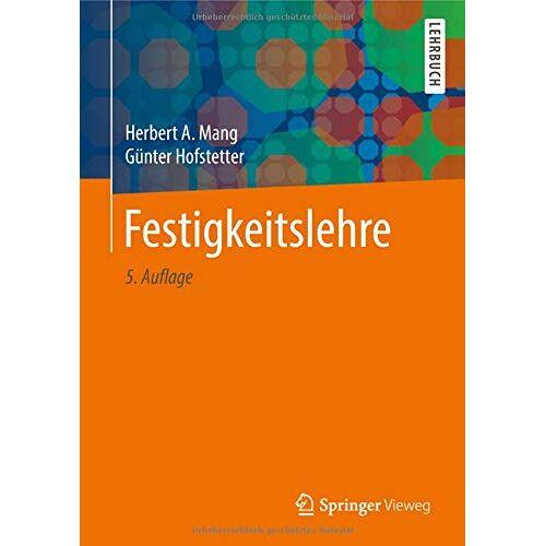 Mang, Herbert A. - Festigkeitslehre - Preis vom 21.01.2021 06:07:38 h