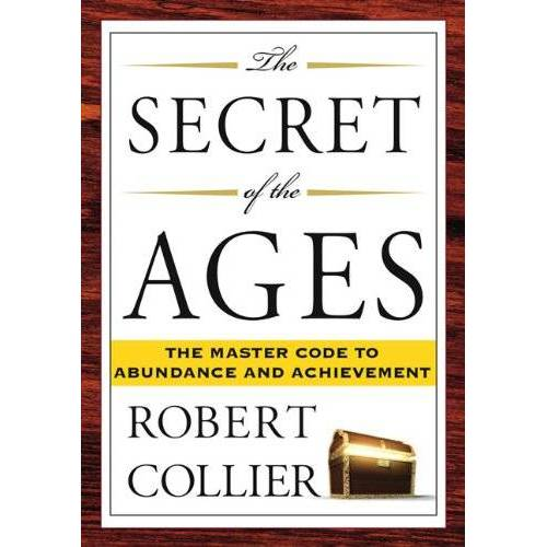 Robert Collier - The Secret of the Ages - Preis vom 07.05.2021 04:52:30 h