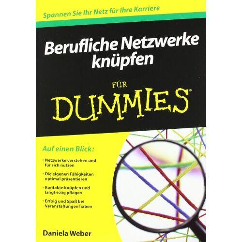 Daniela Weber - Berufliche Netzwerke knüpfen für Dummies (Fur Dummies) - Preis vom 13.08.2020 04:48:24 h
