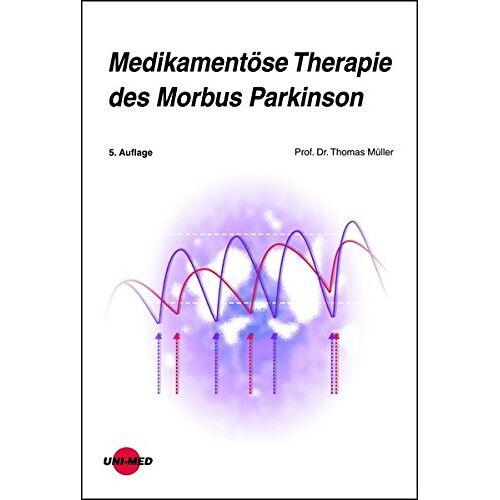 Thomas Müller - Medikamentöse Therapie des Morbus Parkinson - Preis vom 28.10.2020 05:53:24 h