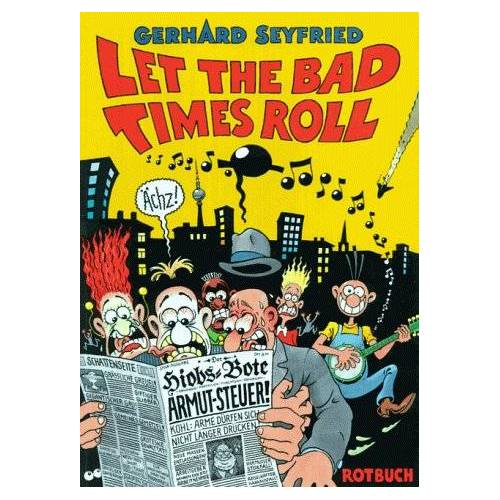 Gerhard Seyfried - Let the Bad Times roll - Preis vom 18.04.2021 04:52:10 h