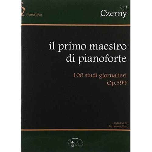 Czerny, Carl (Compos - Carl Czerny: Il Primo Maestro Di Pianoforte. 100 Studi Giornalieri Op.599 Piano - Preis vom 09.04.2021 04:50:04 h