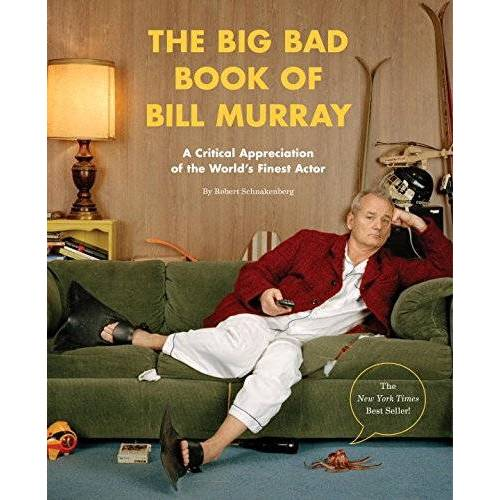 Robert Schnakenberg - The Big Bad Book of Bill Murray: A Critical Appreciation of the World's Finest Actor - Preis vom 31.03.2020 04:56:10 h