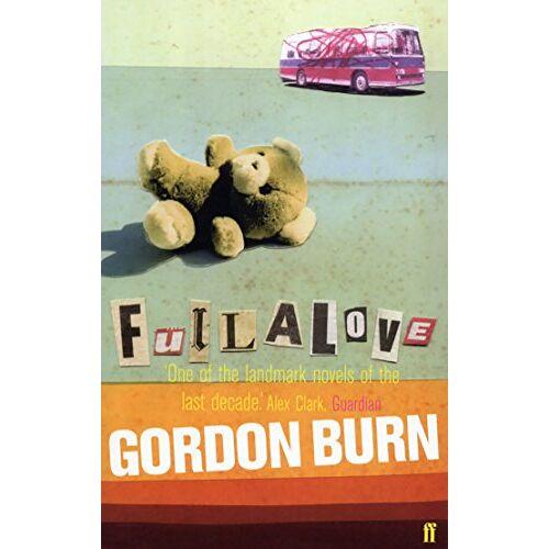 Gordon Burn - Fullalove - Preis vom 23.02.2021 06:05:19 h