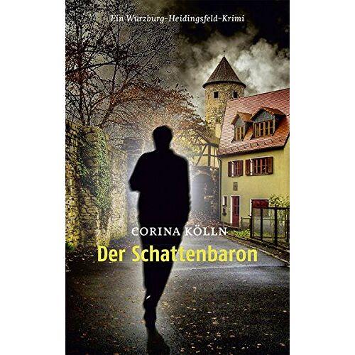Corina Kölln - Der Schattenbaron: Ein Würzburg-Heidingsfeld-Krimi - Preis vom 13.05.2021 04:51:36 h