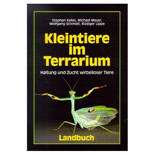 Stephan Kallas - Kleintiere im Terrarium. Haltung und Zucht wirbelloser Tiere - Preis vom 20.10.2020 04:55:35 h
