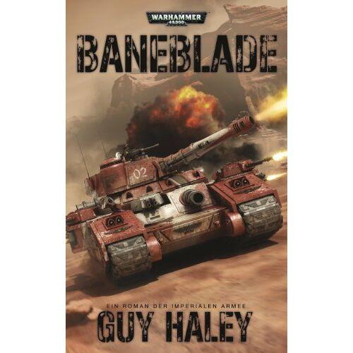 Guy Haley - Warhammer 40.000 - Baneblade: Ein Roman der Imperialen Armee - Preis vom 08.12.2019 05:57:03 h