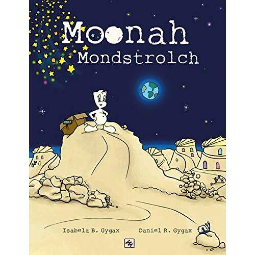 Gygax, Daniel R. - Moonah Mondstrolch - Preis vom 21.10.2020 04:49:09 h