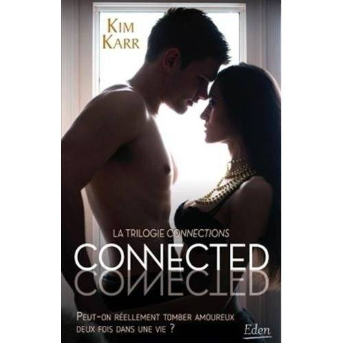 Kim Karr - Connections, Tome 1 : Connected - Preis vom 06.05.2021 04:54:26 h