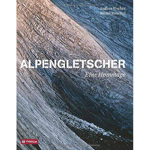 Andrea Fischer - Alpengletscher - eine Hommage - Preis vom 16.04.2021 04:54:32 h