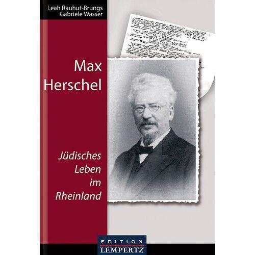 Leah Rauhut-Brungs - Max Herschel: Jüdisches Leben im Rheinland - Preis vom 21.10.2020 04:49:09 h