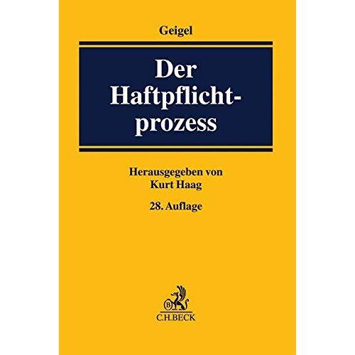 Kurt Haag - Der Haftpflichtprozess: mit Einschluss des materiellen Haftpflichtrechts - Preis vom 18.10.2020 04:52:00 h