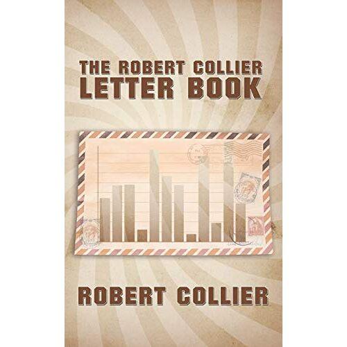 Robert Collier - The Robert Collier Letter Book - Preis vom 07.05.2021 04:52:30 h