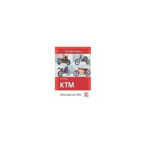 Leo Keller - KTM: Motorräder seit 1953 (Typenkompass) - Preis vom 05.09.2020 04:49:05 h