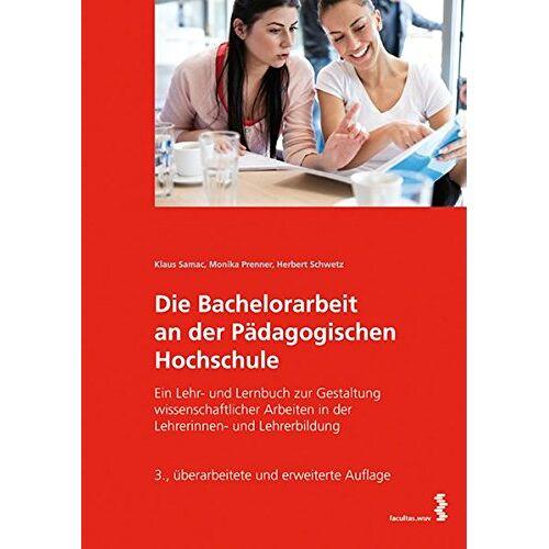 Klaus Samac - Die Bachelorarbeit an der Pädagogischen Hochschule - Preis vom 05.09.2020 04:49:05 h