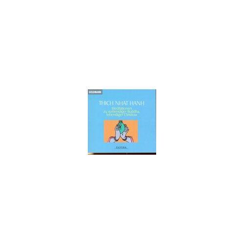 Thich Nhat Hanh - Meditationen zu Lebendiger Buddha, lebendiger Christus. - Preis vom 10.05.2021 04:48:42 h