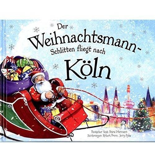 - Der Weihnachtsmann-Schlitten fliegt nach Köln - Preis vom 11.05.2021 04:49:30 h