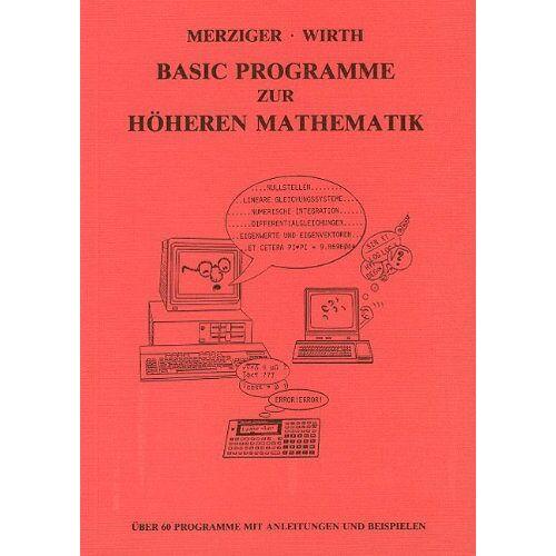 Gerhard Merziger - Basic Programme zur Höheren Mathematik - Preis vom 15.01.2021 06:07:28 h
