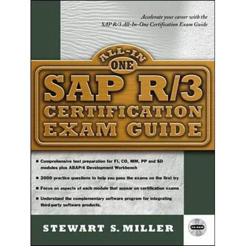 Miller, Stewart S. - SAP R/3 Certification Exam Guide, w. CD-ROM (All-in-one Certification) - Preis vom 07.05.2021 04:52:30 h
