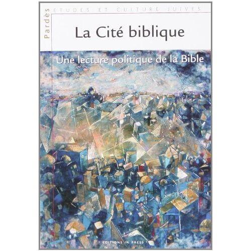 Shmuel Trigano - La cité Biblique - Preis vom 17.04.2021 04:51:59 h