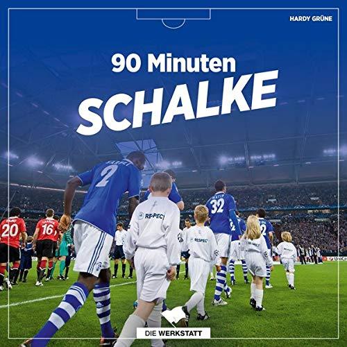 Schalke Unser e.V. - 90 Minuten Schalke - Preis vom 15.04.2021 04:51:42 h
