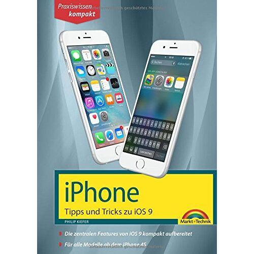 Philip Kiefer - iPhone Tipps und Tricks zu iOS 9 - aktuell zu iPhone 4S, 5, 6 und iPhone 6s - Preis vom 22.01.2020 06:01:29 h