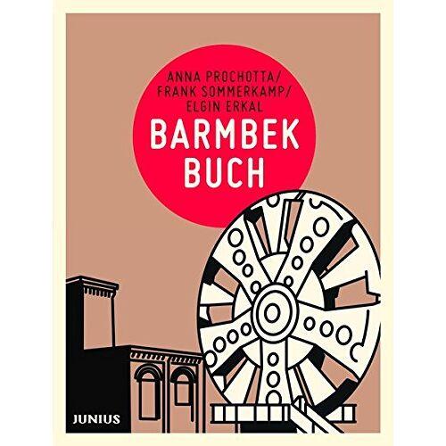 Anna Prochotta - Barmbekbuch (Hamburg. Stadtteilbücher) - Preis vom 18.10.2020 04:52:00 h