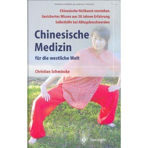 Christian Schmincke - Chinesische Medizin für die westliche Welt - Preis vom 22.09.2019 05:53:46 h