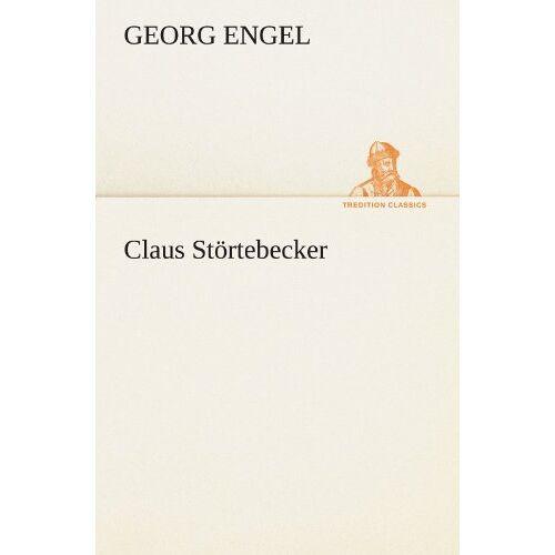 Georg Engel - Claus Störtebecker (TREDITION CLASSICS) - Preis vom 13.05.2021 04:51:36 h