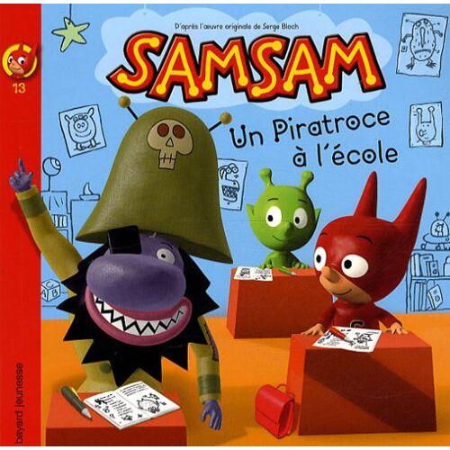 Serge Bloch - SamSam, Tome 13 : Un piratroce à l'école ! - Preis vom 21.01.2021 06:07:38 h