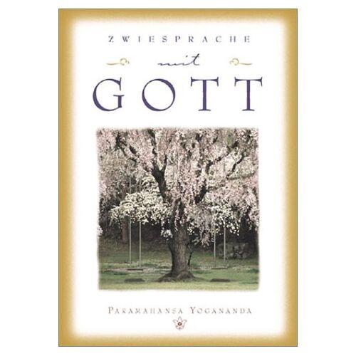 Paramahansa Yogananda - Zwiesprache mit Gott - Preis vom 25.07.2020 04:54:25 h