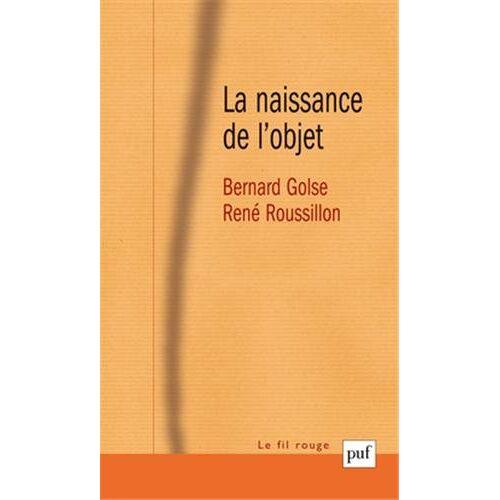Bernard Golse - La naissance de l'objet - Preis vom 21.10.2020 04:49:09 h