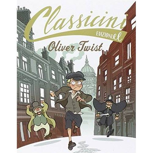 Elisa Puricelli Guerra - Oliver Twist di Charles Dickens - Preis vom 17.01.2021 06:05:38 h