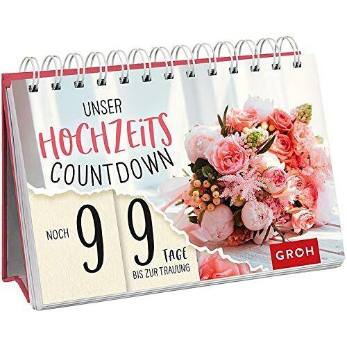 Groh Redaktionsteam - Unser Hochzeits-Countdown - Preis vom 05.04.2020 05:00:47 h