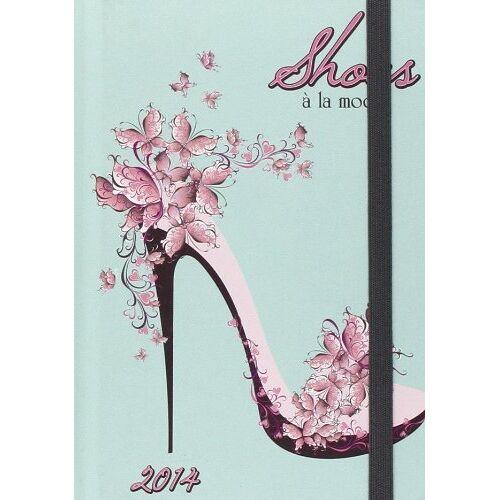 - Shoes a la Mode 2014 Agenda (Unisize Agenda) - Preis vom 06.09.2020 04:54:28 h
