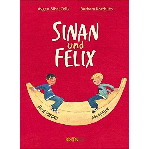 Aygen-Sibel Çelik - Sinan und Felix: Mein Freund - Arkadaşım - Preis vom 13.04.2021 04:49:48 h