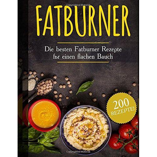 Julia Engel - Fatburner: Die besten Fatburner Rezepte für einen flachen Bauch (200 rezepte) - Preis vom 07.05.2021 04:52:30 h