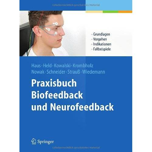 Karl-Michael Haus - Praxisbuch Biofeedback und Neurofeedback - Preis vom 24.10.2020 04:52:40 h